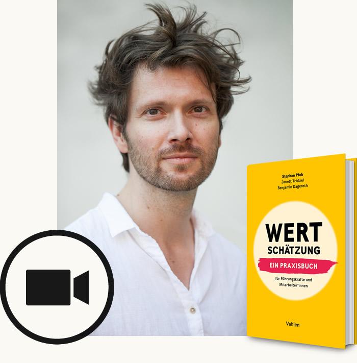 Stephan Pfob Wertschätzung Workshop Webinar
